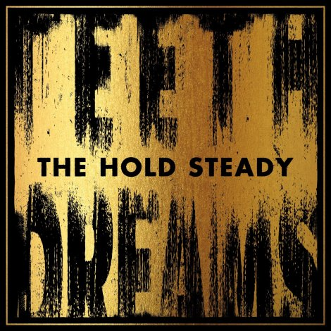 The Hold Steady Teeth Dreams