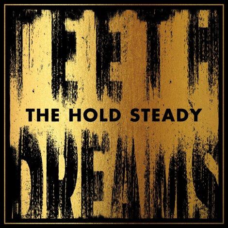 The Hold Steady Teeth Dreams
