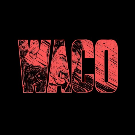 violent soho waco