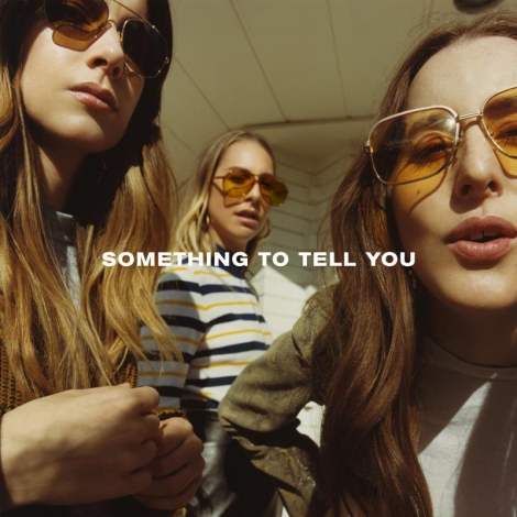 haim something to tell you 2017